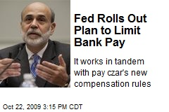 Fed Rolls Out Plan to Limit Bank Pay