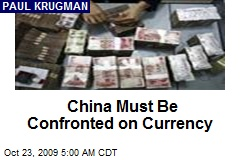 China Must Be Confronted on Currency