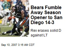 Bears Fumble Away Season Opener to San Diego 14-3