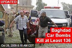 Baghdad Car Bombs Kill at Least 136