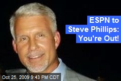 ESPN to Steve Phillips: You're Out!