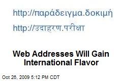 Web Addresses Will Gain International Flavor