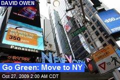 Go Green: Move to NY