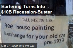 Bartering Turns Into $10B Recession-Buster