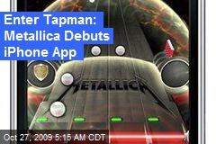 Enter Tapman: Metallica Debuts iPhone App
