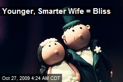Younger, Smarter Wife = Bliss