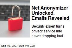 Net Anonymizer Unlocked, Emails Revealed