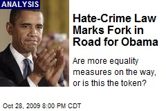 Hate-Crime Law Marks Fork in Road for Obama