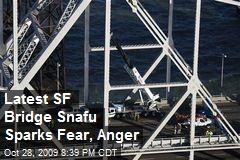 Latest SF Bridge Snafu Sparks Fear, Anger