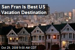 San Fran Is Best US Vacation Destination