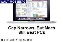 Gap Narrows, But Macs Still Beat PCs