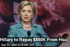 Hillary to Repay $850K From Hsu