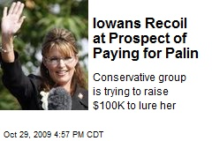 Iowans Recoil at Prospect of Paying for Palin