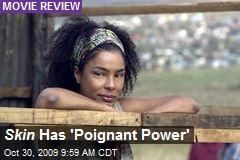 Skin Has 'Poignant Power'