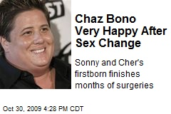 Chaz Bono Very Happy After Sex Change