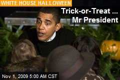 Trick-or-Treat ... Mr President