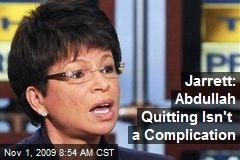 Jarrett: Abdullah Quitting Isn't a Complication