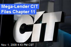 Mega-Lender CIT Files Chapter 11