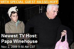 Newest TV Host: Papa Winehouse