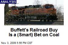 Buffett's Railroad Buy Is a (Smart) Bet on Coal