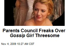 Parents Council Freaks Over Gossip Girl Threesome