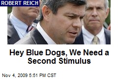 Hey Blue Dogs, We Need a Second Stimulus