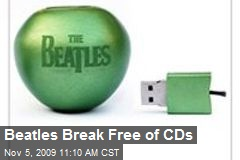 Beatles Break Free of CDs