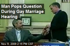 Man Pops Question During Gay Marriage Hearing