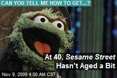 At 40, Sesame Street Hasn't Aged a Bit