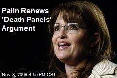 Palin Renews 'Death Panels' Argument