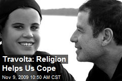 Travolta: Religion Helps Us Cope