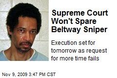 Supreme Court Won't Spare Beltway Sniper