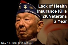 Lack of Health Insurance Kills 2K Veterans a Year