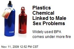 Plastics Chemical Linked to Male Sex Problems