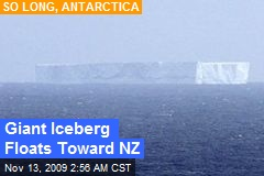 Giant Iceberg Floats Toward NZ