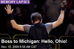 Boss to Michigan: Hello, Ohio!