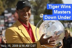 Tiger Wins Masters Down Under