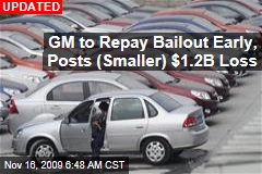 GM to Repay Bailout Early, Posts (Smaller) $1.2B Loss