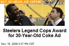 Steelers Legend Cops Award for 30-Year-Old Coke Ad