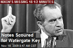 Notes Scoured for Watergate Key