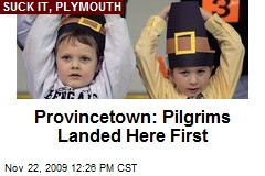 Provincetown: Pilgrims Landed Here First