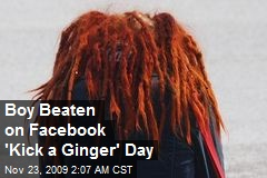 Boy Beaten on Facebook 'Kick a Ginger' Day
