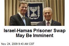 Israel-Hamas Prisoner Swap May Be Imminent