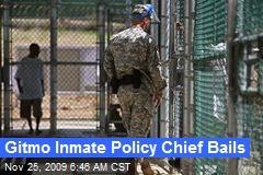 Gitmo Inmate Policy Chief Bails