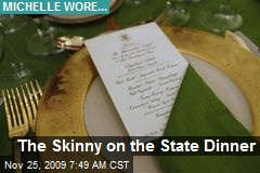 The Skinny on the State Dinner