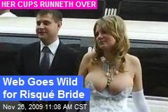 Web Goes Wild for Risqué Bride
