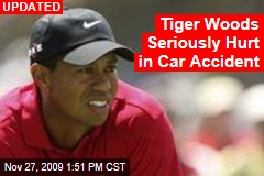 Tiger Woods Seriously Hurt in Car Accident