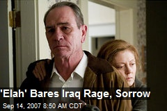 'Elah' Bares Iraq Rage, Sorrow