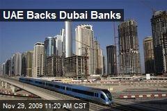 UAE Backs Dubai Banks