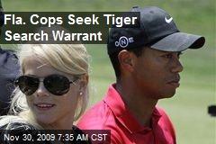 Fla. Cops Seek Tiger Search Warrant